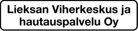 Lieksan Viherkeskus ja hautauspalvelu Oy, Lieksa