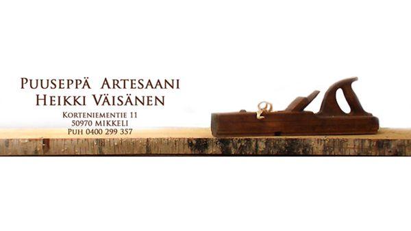 Puuseppä Heikki Väisänen, Mikkeli