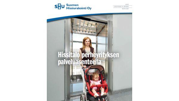 Suomen Hissiurakointi Oy, Helsinki