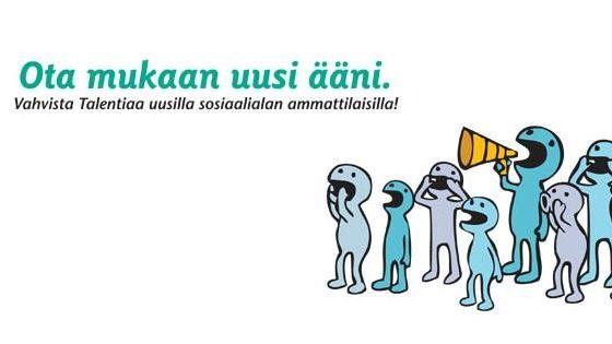 Sosiaalialan korkeakoulutettujen ammattijärjestö Talentia ry, Fackorganisationen för högutbildade inom socialbranschen Talentia rf, Helsinki