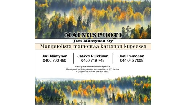 Mainospuoti Jari Mäntynen Oy, Vantaa